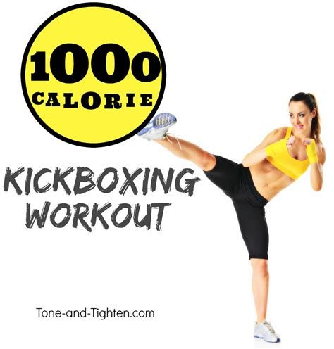 1000 calorie cardio kickboxing workout tone and tighten