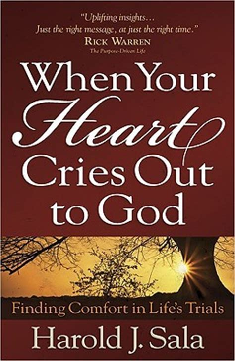 how to find comfort in god when your heart cries out to god finding comfort in life