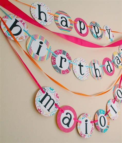 Handmade Happy Birthday Banner - happy birthday banner ideas live for today plan