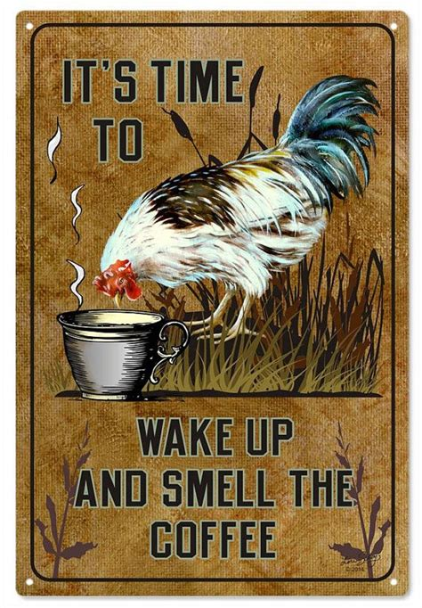 it s time to wake up and smell the coffee rooster country