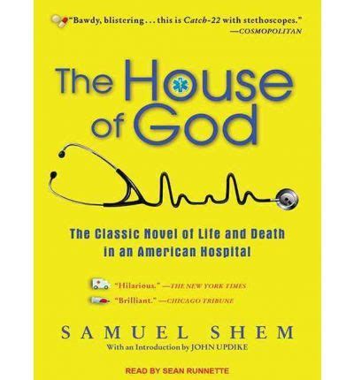 house of gods the house of god samuel shem sean runnette 9781452604411