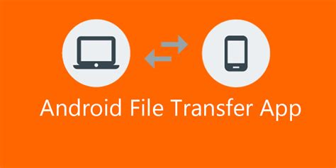 15 best android file transfer app for mac