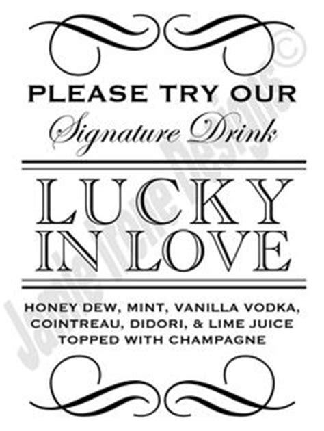 1000 Images About Per Your Guests With A Speciality Drink On Pinterest Drinks Signature Wedding Drink Sign Template