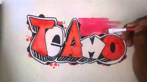 imagenes que digan te amo itzel de graffitis que digan love you como hacer un grtaffiti te