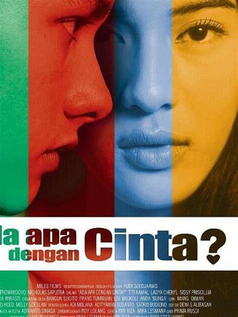 film indonesia dengan soundtrack terbaik 8 soundtrack terbaik aadc yang bangkitkan kenangan cinta