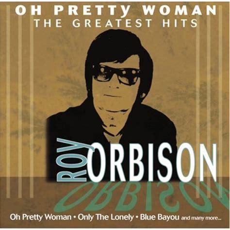 pretty woman mp3 roy orbison download albums zortam music