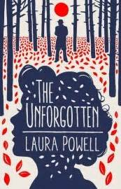 the unforgotten a novel books the unforgotten by powell reviews discussion