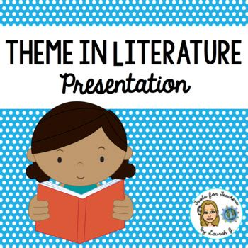 theme in literature powerpoint high school theme in literature presentation by tools for teachers by