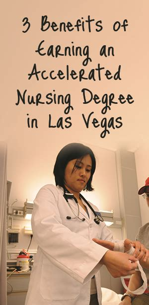 Accelerated Nursing - 3 benefits of earning an accelerated nursing degree in las