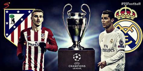 imagenes real madrid vs atletico de madrid real madrid vs atletico madrid uefa chions league 2015
