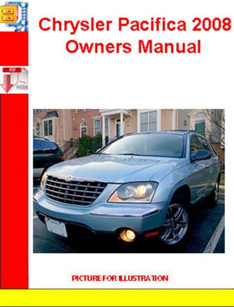 auto manual repair 2008 chrysler pacifica user handbook chrysler pacifica 2008 owners manual download manuals techn