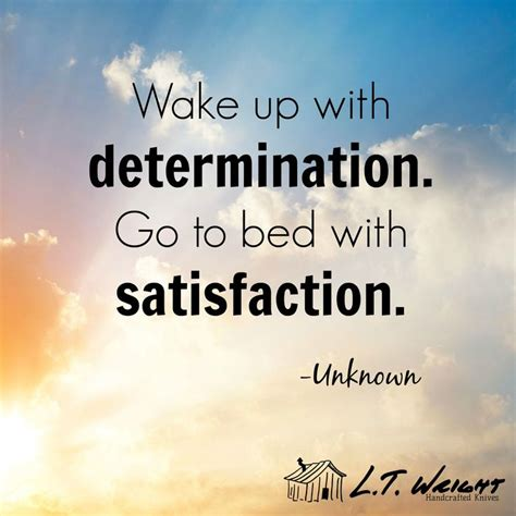 wake up with determination go to bed with satisfaction 10 best images about shop pictures on pinterest shops