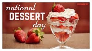day deserts october 14th is national dessert day foodimentary