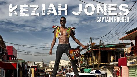 keziah jones captain rugged keziah jones rugged