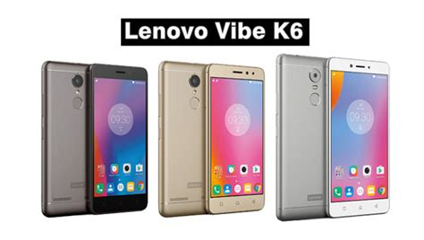 Lenovo Vibe K6 Note 4gb 32gb Grey lenovo vibe k6 power release date price in india