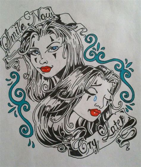 smile now cry later tattoo designs smile now cry later by gbftattoos on deviantart