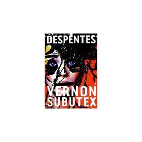 vernon subutex tome 03 97 vernon subutex poche virginie despentes livre soldes 2016 fnac com