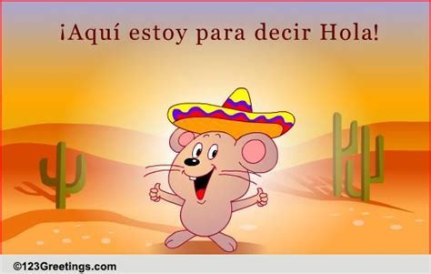Say Hello In Spanish! Free Family Etc eCards, Greeting