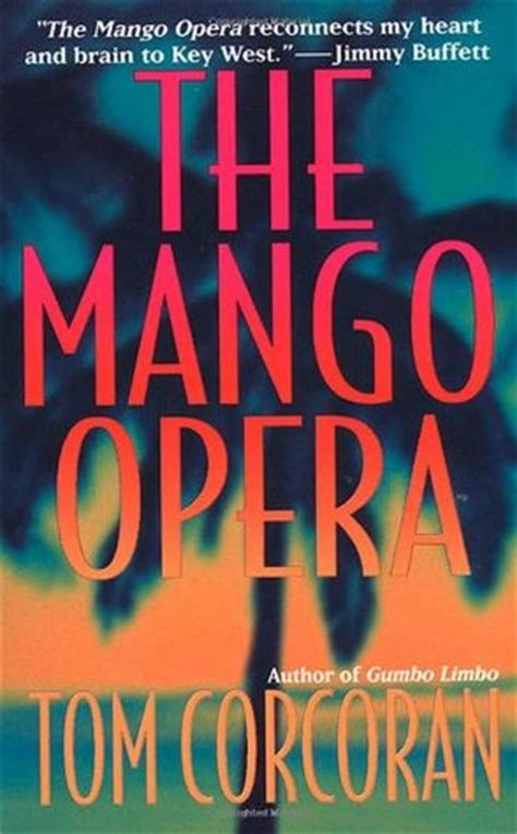 the mango books the mango opera by tom corcoran reviews discussion