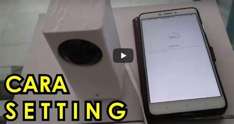 tutorial xiaomi cctv video cara setting cctv xiaomi dafang kameraaksi com