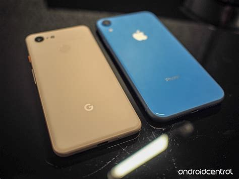 pixel 3 vs iphone xr which should you buy android central