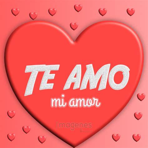 imagenes de amor para mi novia te amo imagenes de amor con hermosas frases para dedicar a tu