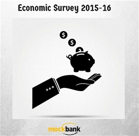 economic survey for the financial year 2015 16 ibps sbi ssc railway rbi tet upsc