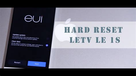 tutorial reset android how to hard reset letv le 1s tutorial