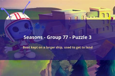 boat kept on a larger ship codycross seasons group 77 puzzle 3 codycross seasons