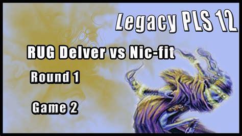 rug delver legacy magic legacy rug delver vs nic fit 1 2
