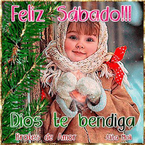 imagenes de feliz sabado para hermanas brotes de amor feliz s 225 bado dios te bendiga
