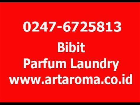 Grosir Parfum Laundry 02476725813 bibit parfum laundry grosir bibit parfum
