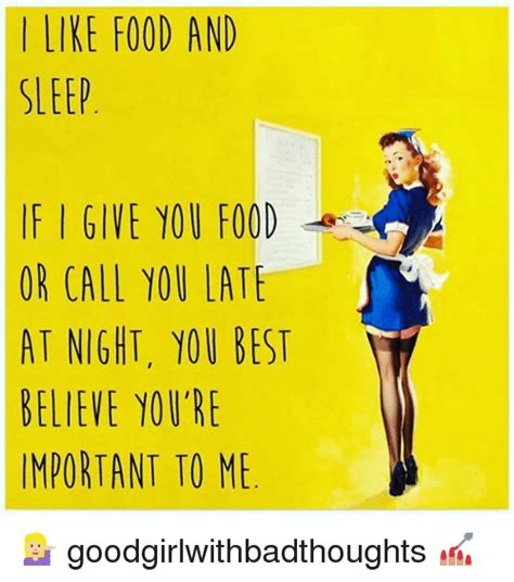 I Like Food And Sleep Meme - 25 best memes about at night at night memes