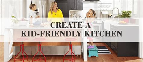 kid friendly kitchen things that make you love and hate kid friendly kitchen