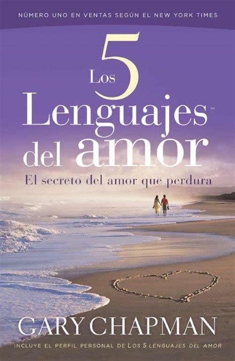 librerias evangelicas los 5 lenguajes del amor sepa asociaci 243 n de