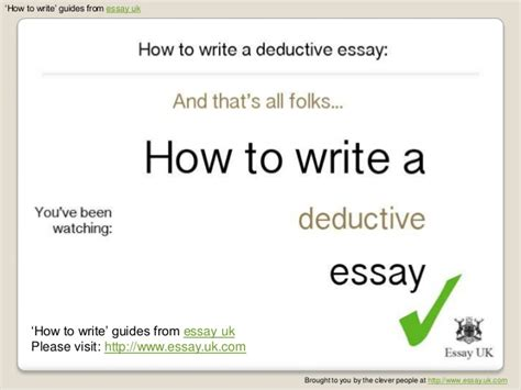 Deductive Essay by How To Write A Deductive Essay