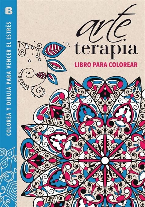 libro spanish story of art arte terapia libro para colorear colorea y dibuja para vencer el estres azul 9788466655439