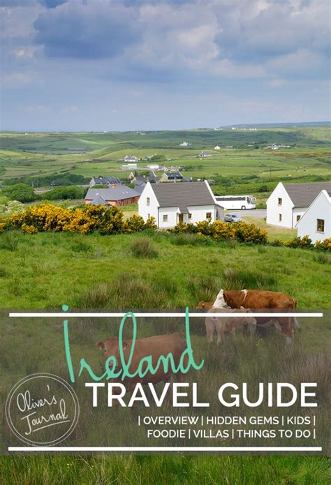 ireland travel guide the real travel guide from a traveler all you need to about ireland books ireland travel guide oliver s travels