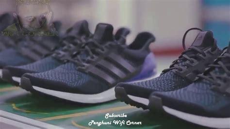 inilah proses pembuatan sepatu adidas dengan mesin canggih