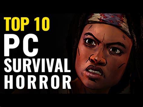 best survival horror top 10 best survival horror pc