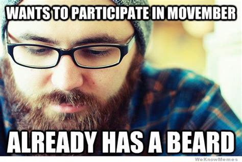 Movember Meme - top 20 hipster memes that are definitely not mainstream