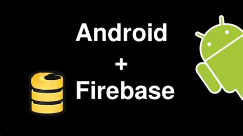 Android Firebase by Android Firebase