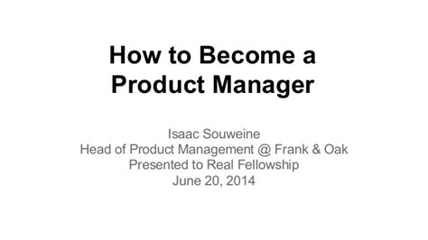 How To Become A Production Manager by How To Become A Product Manager