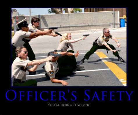 Officer Safety by Thoseposters Officer S Safety