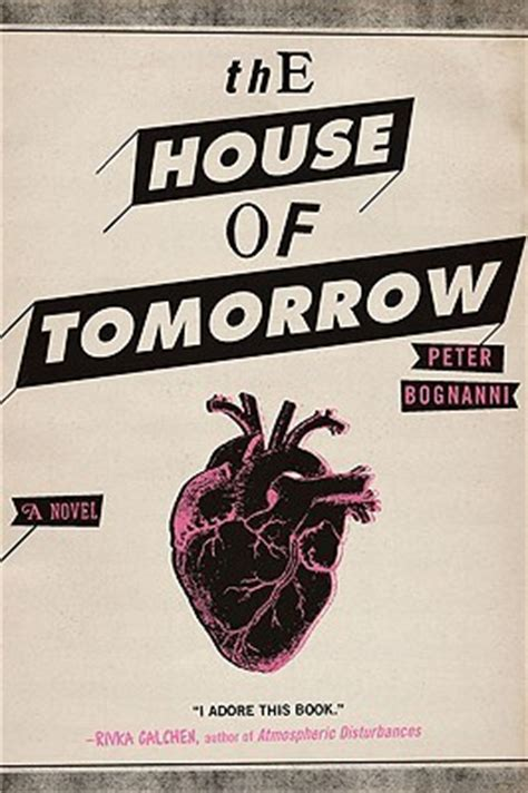 the house of tomorrow the house of tomorrow by peter bognanni pdf download book to movie adaptation summary online rs