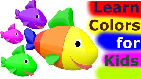 colors for toddlers learn colors for 3d learn colors with fish for