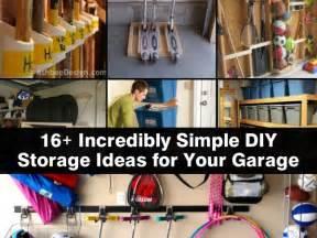 Easy Cheap Garage Storage Ideas 16 Incredibly Simple Diy Storage Ideas For Your Garage