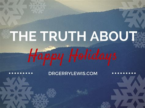 canva happy holidays the truth about happy holidays dr gerry lewis