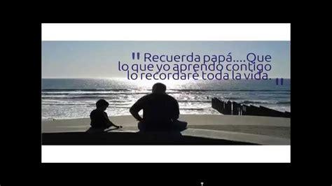 palabras para un padre fallecido un ao mensajes dia del padre frases del dia del padre youtube