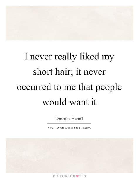 short hair quotes short hair sayings short hair